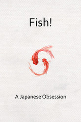 Fish! A Japanese Obsession Trailer