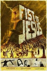 Fist of Jesus Trailer