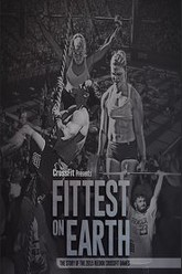 Fittest On Earth (The Story Of The 2015 Reebok CrossFit Games) Trailer