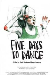 Five Days to Dance Trailer