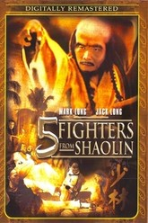 Five Fighters from Shaolin Trailer