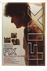 Fix: The Story of an Addicted City Trailer