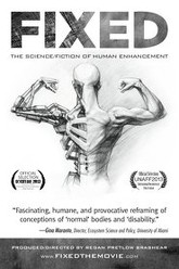 Fixed: The Science/Fiction of Human Enhancement Trailer