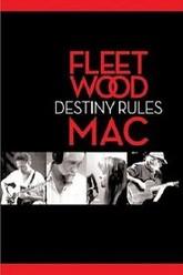 Fleetwood Mac: Destiny Rules Trailer