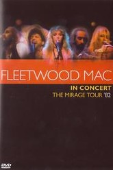 Fleetwood Mac in Concert: Mirage Tour '82 Trailer