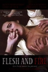 Flesh and Fire Trailer