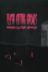 Flesh Eating Ghouls from Outer Space Trailer