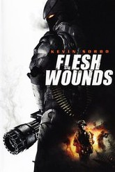 Flesh Wounds Trailer