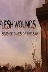 Flesh Wounds: Seven Stories of the Saw Trailer