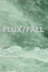 FLUX/FALL Trailer
