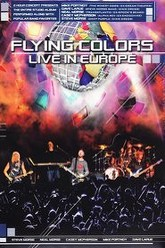 Flying Colors Live in Europe Trailer