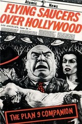 Flying Saucers Over Hollywood: The 'Plan 9' Companion Trailer