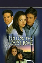 Follow The Stars Home Trailer