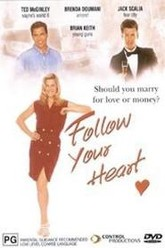Follow Your Heart Trailer