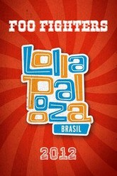 Foo Fighters: Live at Lollapalooza Brasil Trailer