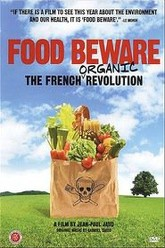 Food Beware: The French Organic Revolution Trailer