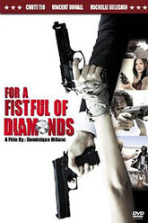 For a Fistful of Diamonds Trailer