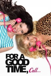 For a Good Time, Call... Trailer