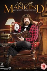For All Mankind: The Life and Career of Mick Foley Trailer