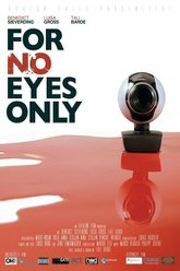 For No Eyes Only Trailer