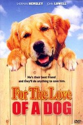 For the Love of a Dog Trailer