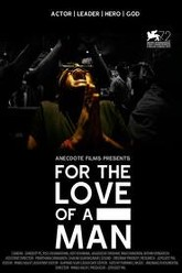 For the Love of a Man Trailer