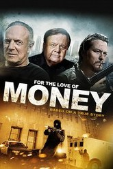 For the Love of Money Trailer