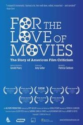 For the Love of Movies: The Story of American Film Criticism Trailer