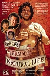 For the Term of his Natural Life Trailer