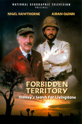 Forbidden Territory: Stanley's Search for Livingstone Trailer