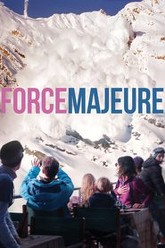 Force Majeure Trailer