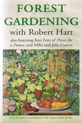 Forest Gardening with Robert Hart Trailer