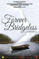 Forever Bridgeless Trailer