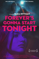 Forever's Gonna Start Tonight Trailer