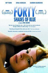 Forty Shades of Blue Trailer