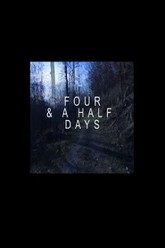 Four And A Half Days Trailer