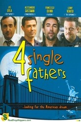 Four Single Fathers Trailer