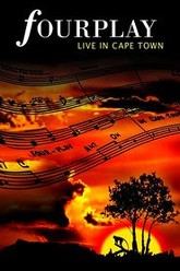 Fourplay - Live in Cape Town Trailer