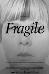 Fragile Trailer