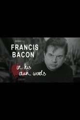 Francis Bacon in His Own Words Trailer