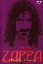 Frank Zappa A token of his extreme Trailer