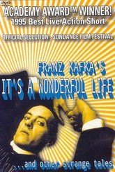 Franz Kafka's It's a Wonderful Life Trailer