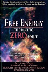 Free Energy - The Race to Zero Point Trailer