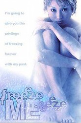 Freeze Me Trailer