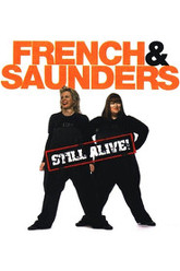 French and Saunders: Still Alive Trailer