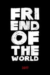 Friend of the World Trailer