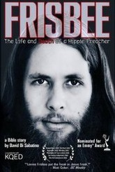 Frisbee: The Life and Death of a Hippie Preacher Trailer