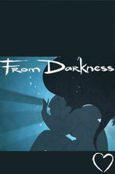From darkness Trailer