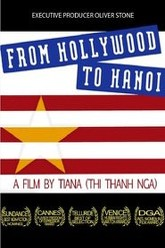 From Hollywood to Hanoi Trailer
