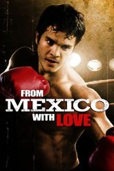 From Mexico With Love Trailer